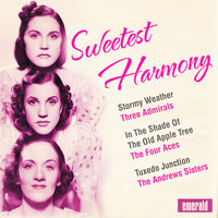 Sweetest Harmony — The Ink Spots