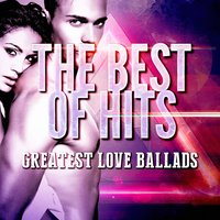 Greatest Love Ballads — Love Songs