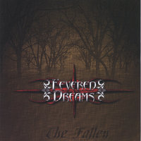 The Fallen — Fevered Dreams