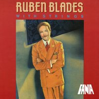 With Strings — Ruben Blades