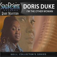I'm the Other Woman — Doris Duke