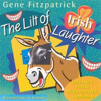 The Lilt Of Irish Laughter — Gene Fitzpatrick