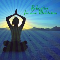 Relaxation For Zen Meditation — Zen Masters Assembly