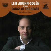 Aruhn-Solén: Songs of the Heart — Hugo Alfvén, Ture Rangström, Wilhelm Peterson-Berger, Gunnar de Frumerie, Emil Sjögren, Adolf Wiklund