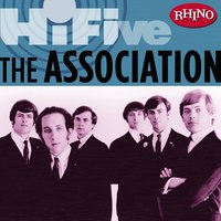 Rhino Hi-Five: The Association — The Association
