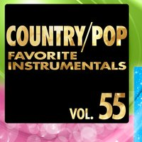 Country/Pop Favorite Instrumentals, Vol. 55 — Hit Crew Masters