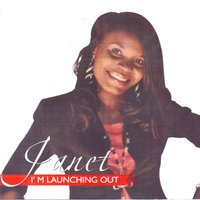 I'm Launching Out — Janet