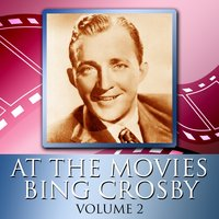 At The Movies With Bing Crosby Volume 2 — сборник