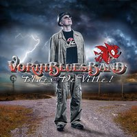 Blues De Ville! — Vorih Blues Band
