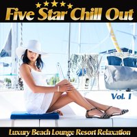 Five Star Chill Out, Vol. 1 — сборник