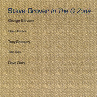 In the G Zone — Steve Grover