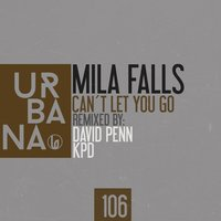 Can't Let You Go — Mia Falls