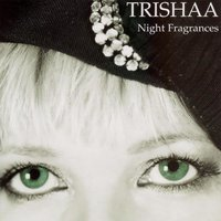 Night Fragrances — Trishaa