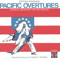 Pacific Overtures — Original Broadway Cast of Pacific Overtures
