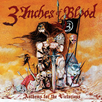 Anthems for the Victorious - Single — 3 Inches Of Blood
