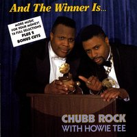 And The Winner Is... (with Hitman Howie Tee) — Chubb Rock & Howie Tee