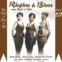 Rhythm & Blues Goes Rock & Roll, Vol. 20 — сборник