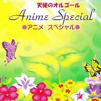 Anime Special — Angel's music box