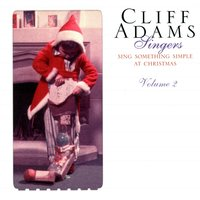 Sing Something Simple At Christmas Volume 2 — Cliff Adams, The Cliff Adams Singers