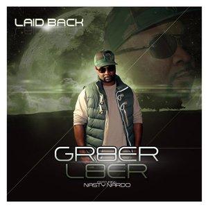 Laid Back - Gr8er L8er