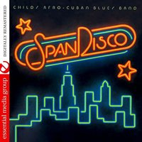 SpanDisco — Love Childs Afro Cuban Blues Band