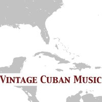 Vintage Cuban Music — сборник