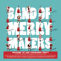 Welcome to Our Christmas Party — Band of Merrymakers