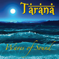 Waves of Sound — Tarana