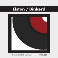 Arnold Elston: String Quartet - Gordon Binkerd: Cello Sonata — Pro Arte Quartet, Roger Drinkall, Gordon Binkerd, Richard Corbett, Arnold Elston