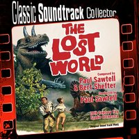 The Lost World [1960] — Paul Sawtell, Bert Shefter, 20th Century Fox Studio Orchestra