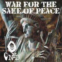 War for the Sake of Peace — Now You Die
