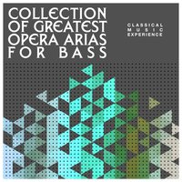 Collection of Greatest Opera Arias for Bass — сборник