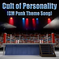 Cult of Personality (CM Punk Theme Song) - Single — Living Colour