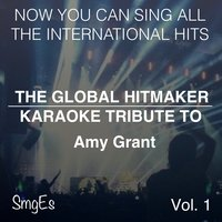 The Global  HitMakers: Amy Grant, Vol. 1 — The Global HitMakers