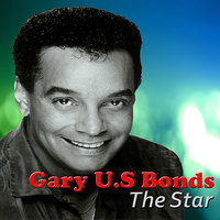 The Star — Gary U.S. Bonds