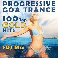 Progressive Goa Trance 100 Top Gold Hits + DJ Mix — сборник