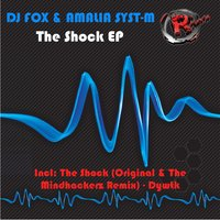 The Shock EP — DJ Fox, Amalia Syst-M