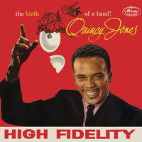 The Birth Of A Band! — Quincy Jones