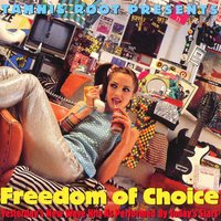 Freedom of Choice: Yesterday's New Wave Hits As Performed By Today's Stars — сборник