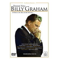 Thank You Billy Graham — Faith Hill, LeAnn Rimes, Brad Paisley, Tim McGraw, Andrae Crouch, Kenny Rogers
