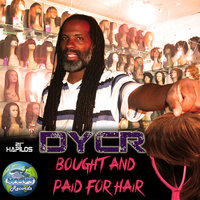 Bought & Paid For - Single — Dycr
