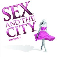 Sex And The City Volume 2 — сборник