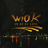 In Real Life — WIO-K