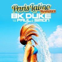 Paris Latino — BK Duke, Paul & Simon