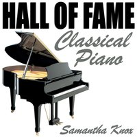 Hall of Fame Classical Piano — Samantha Knox