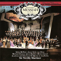 Handel: Messiah — Anne Sofie Von Otter, Sir Neville Marriner, Academy of St. Martin in the Fields, Robert Lloyd, Orchestre Symphonique De Montreal, Sylvia McNair