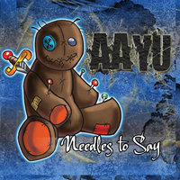 Needles to Say — Aayu