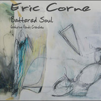 Battered Soul (feat. Randy Crenshaw) — Eric Corne