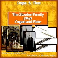 The Stouten Family Plays Organ & Flute — Johann Christoph Kellner