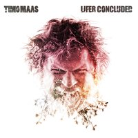 Lifer Concluded — Timo Maas